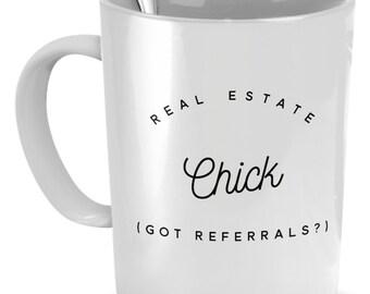 Realtor Mug - Real Estate Chick Got Referrals? - Realtor