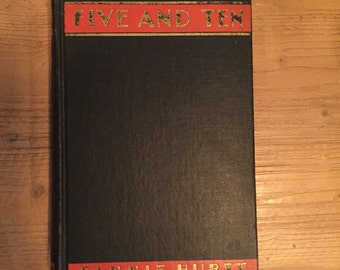 Five And Ten by Fannie Hurst