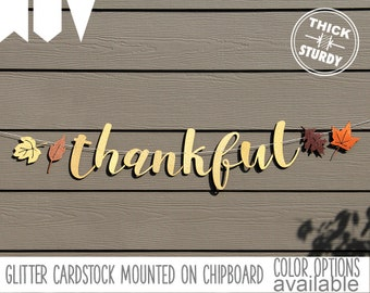 Thankful banner, gold glitter party decorations, fall decor, cursive banner