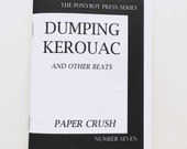 Dumping Kerouac Zine - Paper Crush no. 7 - Beat Generation