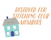 Reserved for StitchingClubMembers