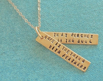 Motivational Quote - EMILY DICKINSON quote about HOPE- handmade 14kt gold vermeil necklace by Chocolate and Steel
