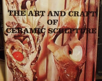 The Art and Craft of Ceramic Sculpture, Thelma Frazier Winter