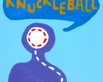 I Have 98 Things To Say (Knuckleball) / original baseball-themed painting / look at that movement / 4998