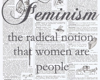 Feminist.Feminism.Sarcastic Quote,radical.Repurposed,Book Page Print.Home Deco.Author.writer.artist.office.den.bedroom.woman.girl.mom.art