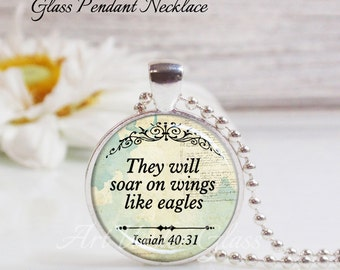 Round Medium Glass Bubble Pendant Necklace- They Will Soar On Wings Like Eagles