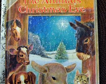 Vintage Children's Book The Animals' Christmas Eve Little Golden Book Get 5 Books for 10 Dollars