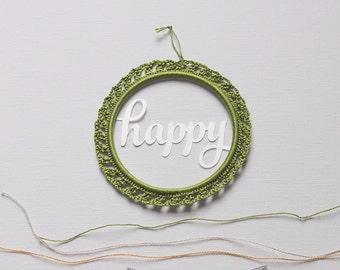 ornament crochet and papercut Happy