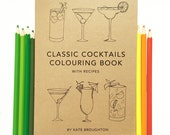 Classic Cocktails colouring & recipe book - colouring book / recycled / eco friendly / cocktail recipes / martini / mojito / bloody mary