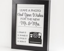 Instant Photo Sign Printable Custom DIY You Print Ceremony Reception Sign Leave a Photo and Wishes Guest Book alternative
