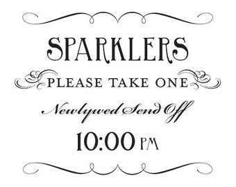 Sparkler Send Off Sign Printable 10pm DIY Digital File PDF Favor Signage Wedding Do it Yourself 8x10 and 5x7 Fancy