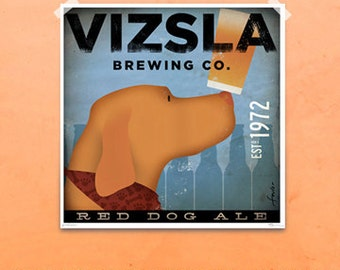 VIZSLA brewing company dog beer illustration giclee archival signed artist's print by stephen fowler PIck A Size