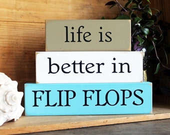 Life is Better in Flip Flops Shelf Sitter Blocks Sign Summer Home Decor Stacking Blocks