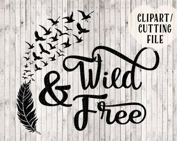 Download wild and free svg, bird svg, feather svg, svg designs ...