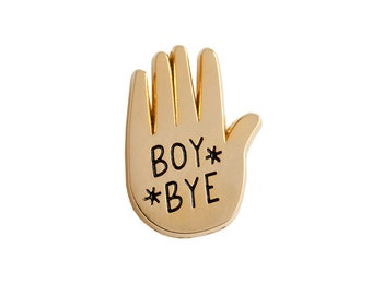 BOY BYE pin | enamel pin | lapel pin
