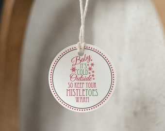 INSTANT DOWNLOAD (Digital) Mistletoe Sock Gift Tag - Baby It's Cold Outside, Keep Your MistleTOES Warm - Red, White, Green