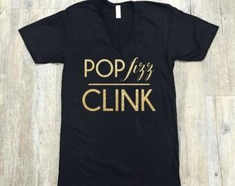Pop Fizz Clink Tee, Graphic Shirt, Pop Fizz Clink Shirt, Graphic Tee, Pop Fizz Clink, American Apparel, Weekend Shirt, Customized Shirt
