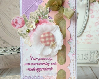 SALE Your Generosity Shabby Chic Handmade Card