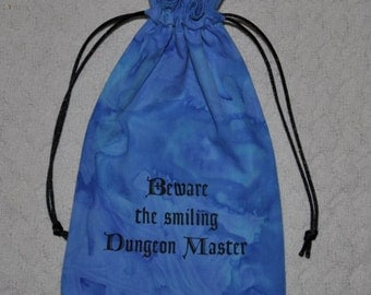 Dungeons and Dragons BEWARE smiling DM game dice bag
