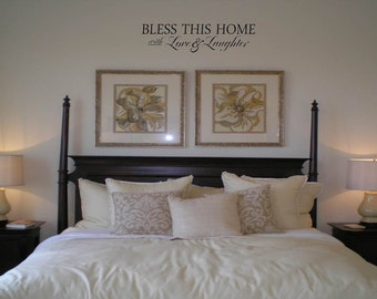 Bless this home with Love and Laughter Wall Decal