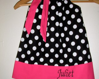 Black polka dots  dress pink Monogrammed Dots  Pillowcase sizes 3, 6 9 12,18 months 2t,3t,4t,5t,6,7,8,10,12,14