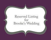 Reserved Dressed for Brooke