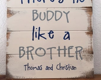 "There's no BUDDY like a BROTHER 13""w x 14""h hand-painted, wood sign, home decor, boys room, boys sign, signs for brothers, new baby gift"