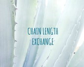 Chain length exchange