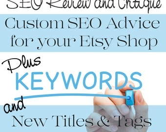 SEO Help - SEO Optimization - SEO Shop Review - Shop Critique plus Custom Titles & Tags for Ten Listings