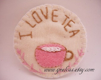 I LOVE TE brooch -  hand embroidered brooch