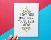 valentine card anniversary quote card i love you more than you'll ever know best friend valentines day gift card for daughter card for son