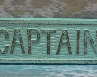 Captain Sign Plaque Cottage Chic Beachy Light Blue Captains Wall Decor Sign Shabby Style Chic Distressed Beach House Metal Sign