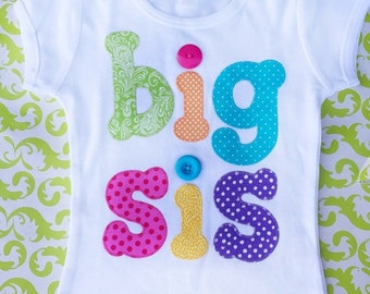 READY TO SHIP Big Sis Shirt in Size 6, Fits like 6-7
