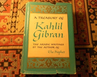 A Treasury of Kahlil Gibran by the author of The Prophet 1968