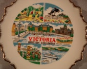 Vintage Souvenir Plate/  Victoria  British Columbia / Butchart Gardens / Thunderbird Park /  Travel  /Canada