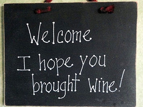 Wine sign, house welcome, drinking friends humor, funny