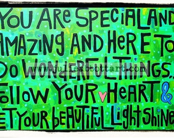 "You Are Special & Amazing- New!  ""Mini-s"" by Julie Abbott Art"