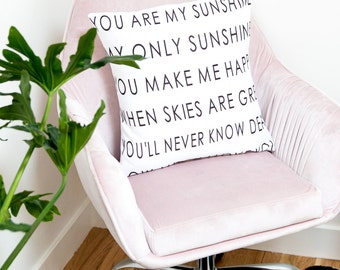 You are my Sunshine Modern Pillow Cover | Decorative Throw Pillow | Child's Song | Gift for Loved One | Children's Bedroom Home Decor