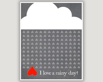 Rain Print, April showers, stormy weather, I Love A Rainy Day,  grey wall art, spring rain, minimalist art, typography, clouds, rain art
