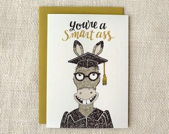 Funny Graduation Card - Smart Ass