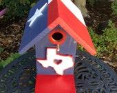Birdhouse - Texas Flag Birdhouse