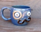 Mustache Mug with Monocle Eyepiece.  Blue Teacup. Ironic Hipster Steampunk Coffee Cup. Handlebar Moustache Love Coffee Cup.
