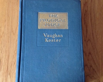 An Antique copy of The Prodigal Judge by Vaughan Kester