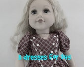 18 inch Doll Dress Fits American Girl Your Choice of 3 Dresses Doll Clothes Toys