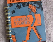 Recycled Vintage School Book Journal A Work Play Book of Friendly Stories Upcycled School Book