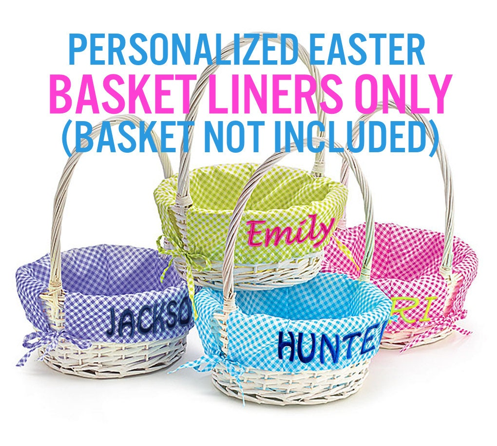 Easter Basket Liner Personalized Easter Baskets Not Included