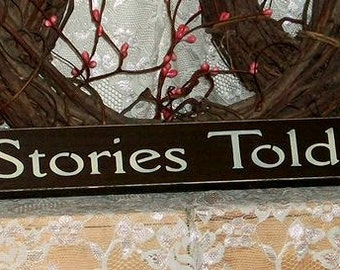 Fish Stories Told Here - Primitive Country Painted Wood Shelf Sitter Signage, fishing sign, country decor, man cave decor, cabin decor