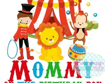 Circus Mommy of the Birthday Boy IRON ON TRANSFER- Tshirts - Birthday - Lion Monkey Circus Juggler