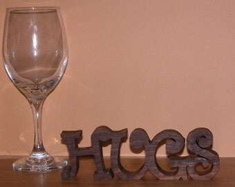 Hugs - Home Decor Wooden Sign for Your Desk, Shelf or Table - Gift Idea