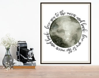 Love you to the moon and back. Perfect for your home, nursery or children's room.